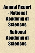 Annual Report - National Academy of Sciences Volume 1863
