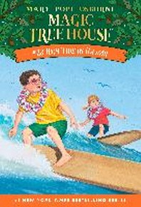 Magic Tree House. 28: High Tide in Hawaii