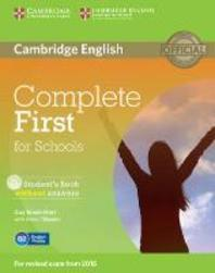 Complete First for Schools Student's Book Without Answers [With CDROM]