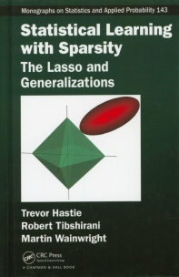 Statistical Learning with Sparsity : The Lasso and Generalizations