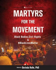 Martyrs for the Movement