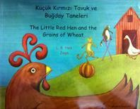 Little Red Hen and the Grains of Wheat in Turkish and Englis