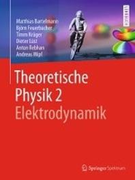Theoretische Physik 2 - Elektrodynamik
