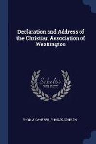 Declaration and Address of the Christian Association of Washington