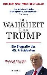 Die Wahrheit ueber Trump