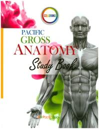Pacific Gross Anatomy Study Book