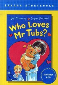 WHO LOVES MR TUBS