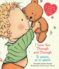 I Love You Through and Through / Te Quiero, Yo Te Quiero (Bilingual)