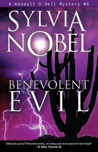 Benevolent Evil, Volume 6