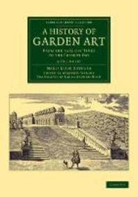 A History of Garden Art 2 Volume Set