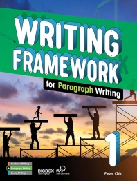 Writing Framework (Paragraph). 1 Student Book (with BIGBOX)