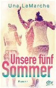 Unsere fuenf Sommer