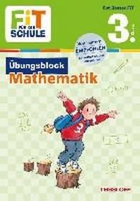 Fit fuer die Schule: ?bungsblock Mathematik 3. Klasse