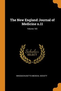 The New England Journal of Medicine N.11; Volume 183