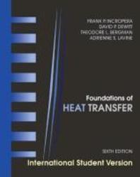 Heat Transfer, Sixth Edition International Student Version
