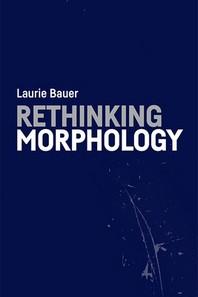 Rethinking Morphology