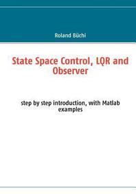 State Space Control, Lqr and Observer