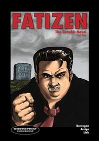 FATIZEN The Graphic Novel Part Two