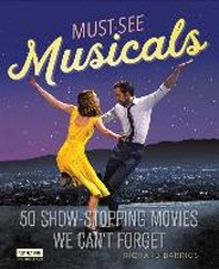 Must-See Musicals