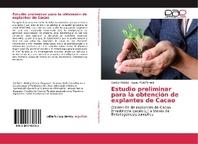 Estudio preliminar para la obtenci?n de explantes de Cacao