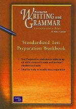Prentice Hall Literature Writing & Grammar Standardized Test Preparation Workbook Grade 8 First Edition