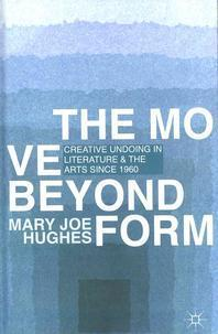 The Move Beyond Form