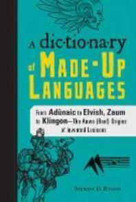 A Dictionary of Made-Up Languages