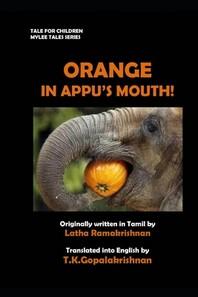 Orange in Appu's Mouth!