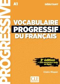 Vocabulaire progressif du francais - Niveau debutant - 3eme edition - Livre + CD + Appli-web