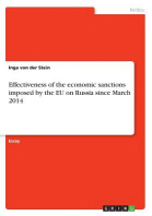 Effectiveness of the economic sanctions imposed by the EU on Russia since March 2014