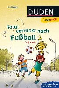 Leseprofi - Total verrueckt nach Fussball, 1. Klasse
