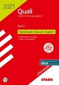 STARK Loesungen zu Original-Pruefungen Quali Mittelschule 2021 - Mathematik, Deutsch, Englisch 9. Klasse - Bayern