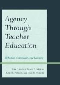 Agency through Teacher Education