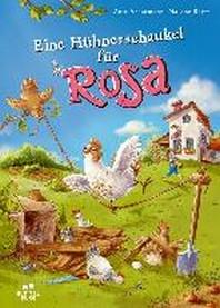 Eine Huehnerschaukel fuer Rosa
