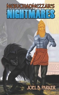 Nebuchadnezzar's Nightmares