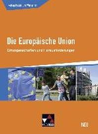 Die Europaeische Union - neu