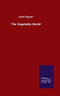 The Vegetable World