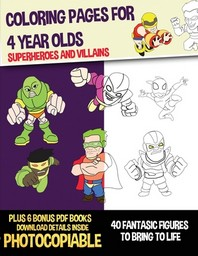 Coloring Pages for 4 Year Olds (Superheroes and Villains)