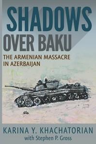 Shadows Over Baku