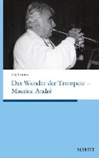 Das Wunder der Trompete - Maurice Andre