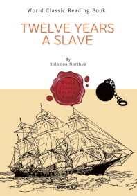 노예 12년 : Twelve Years a Slave (영화 원작 - 영문판)