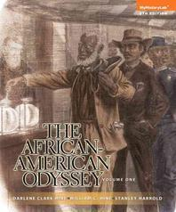 African American Odyssey, the Volume 1 Plus New Myhistorylab with Etext -- Access Card Package