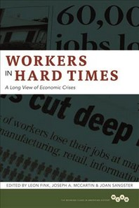 Workers in Hard Times