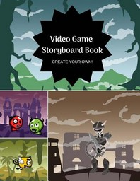 Video Game Storyboard Book for Kids