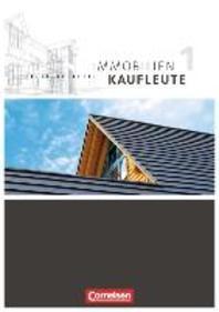 Immobilienkaufleute 01. Schuelerbuch