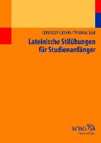 Lateinische Stiluebungen fuer Studienanfaenger