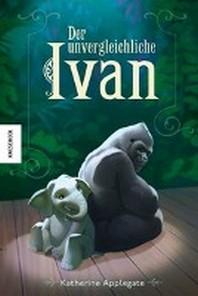 Der unvergleichliche Ivan