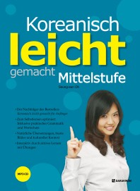 Koreanisch leicht gemacht: Mittelstufe