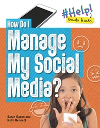 How Do I Manage My Social Media?