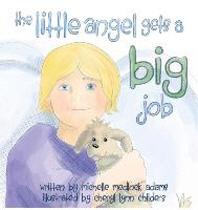 The Little Angel Gets a Big Job
